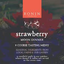 Strawberry Moon Dinner U2014 Ronin