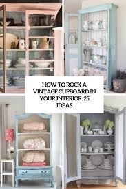 how to rock a vintage cupboard in your interior 25 ideas digsdigs