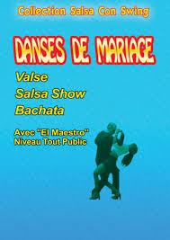 cours de danse mariage dvd danses de mariage valse salsa show bachata cours