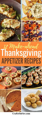 12 make ahead thanksgiving appetizers that will you craving