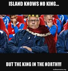 King Of The North Meme - island knows no king but the king in the north make a meme