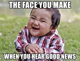 Good News Meme - the face you make when you hear good news happy little boy
