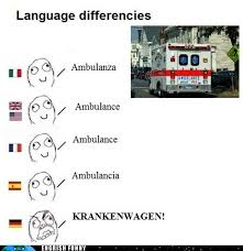 Different Languages Meme - let s ride in the krankenwagen to the krankenhaus cheezburger