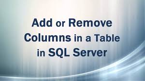 Alter Table Drop Column Add Or Remove Drop Columns In A Table In Sql Server Youtube