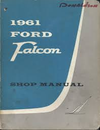 ford falcon shop manual abebooks
