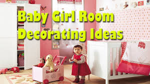 Baby Girl Room Decorating Ideas Kids Room Decorating Ideas For - Kids room decorating ideas for girls