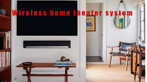 top rated home theater seating the ten best wireless home theater system review youtube