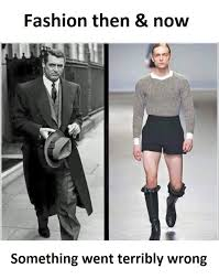Bad Fashion Meme - yes went very wrong a nice tailored suit on a man is so snazy