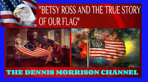 Betsy Ross Flags Betsy Ross And The Story Of Our American Flag Youtube