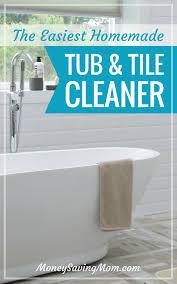 How To Make Bathtub Cleaner Homemade Tub U0026 Tile Cleaner