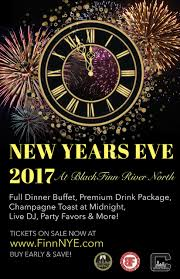 New Years Eve Decoration Sale by Blackfinn River North New Year U0027s Eve Last Call For Tickets