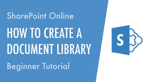 online tutorial library how to create a document library in sharepoint online beginner