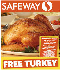safeway free thanksgiving turkey with 100 grocery purchase