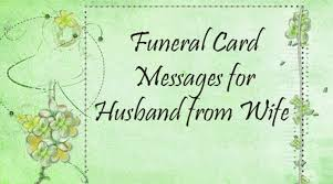 funeral card funeral card messages from husband for