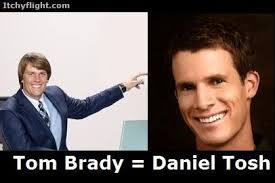 Tosh 0 Meme - daniel tosh is tom brady