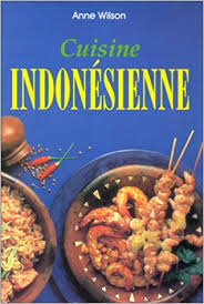 cuisine indonesienne cuisine indonesienne wilson 9783895083266 amazon com books