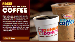 Coffee Dunkin Donut dunkin donuts free cup of coffee every monday in march faithful