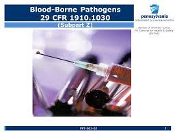 bureau workers comp 1 blood borne pathogens 29 cfr subpart z bureau of workers comp