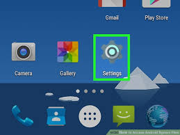 how to access files on android how to access android system files 15 steps with pictures