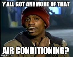 Air Conditioning Meme - after spending time visiting friends and family in italy imgflip