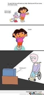 Dora The Explorer Meme - dora the explorer by judas staley meme center