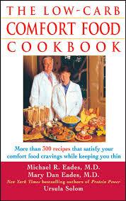 Low Carb Comfort Food The Low Carb Comfort Food Cookbook Ursula Solom Mary Dan Eades