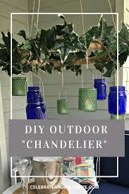 Outdoor Chandelier Diy Dollar Store Diy Outdoor Chandelier Celebrate Decorate