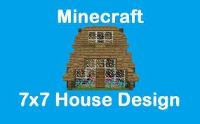 minecraft 7x7 house design youtube
