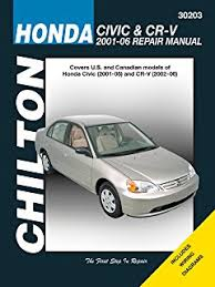 2006 honda civic service schedule honda civic 2001 2010 cr v 2002 2009 chilton s total car care