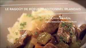 cuisine irlandaise traditionnelle recette l stew le ragoût de boeuf irlandais traditionnel