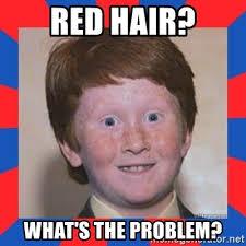 Meme Red Hair Kid - red hair what s the problem overconfident ginger kid meme