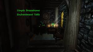 drafting table skyrim simple breezehome enchantment table at skyrim nexus mods and
