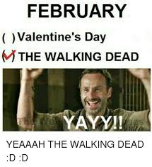 Walking Dead Valentines Day Meme - 25 best memes about the walking dead the walking dead memes