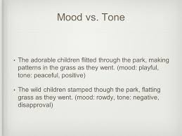 Neutral Connotation Tone And Mood What Feeling Does The Above Photo Give You Be