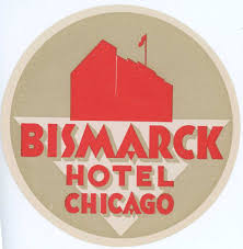United Luggage by Bismarck Hotel Chicago Luggage Label United States Illinois