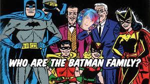 batman of the family who are the batman family