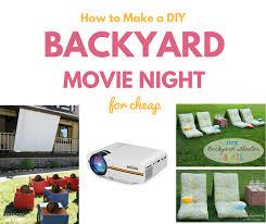Backyard Movie Night How To Make A Diy Backyard Movie Night Free Movies Southern