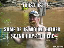Funny Hillbilly Memes - redneck meme generator trust us some of us would rather spend july