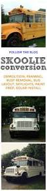 skoolie conversion 25 best skoolie conversion images on pinterest rv bus