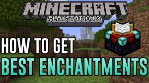 minecraft ps3 how to get best enchantments level 30 enchanting