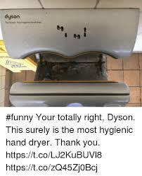 Dyson Airblade Meme - search dyson memes on me me