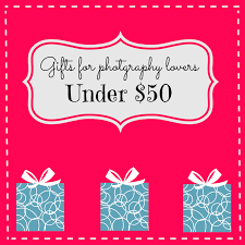 gifts under 50 for photography lovers savvymujer