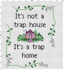 it u0027s not a trap house it u0027s a trap home cross stitch