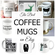 Best Mug by Sage The Blog The Best Coffee Mugs On Etsy