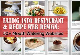 into restaurant u0026 recipe web design 50 mouth watering websites