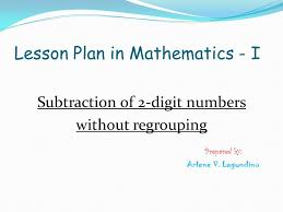 lesson plan in mathematics i ppt video online download