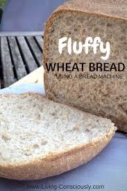 Bread Machine Sourdough Recipe Fluffy Wheat Bread With A Bread Machine Living Consciously