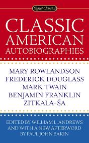 amazon com classic american autobiographies 9780451471444