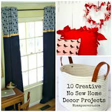Home Decorating Sewing Projects 10 Creative No Sew Home Decor Ideas Mommysavers
