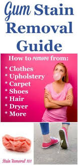 upholstery stain removal chewing gum stain removal guide